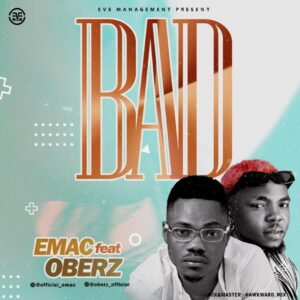 """Emac Ft. Oberz - """"BAD"""""""